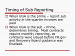 timing of sub reporting