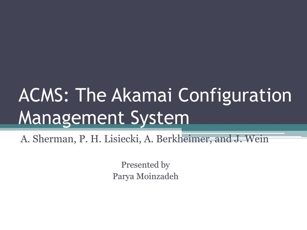 acms the akamai configuration management system l.