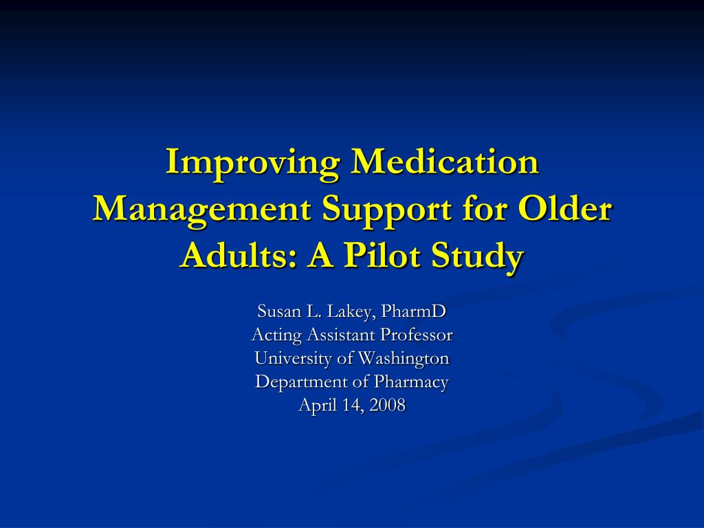 improving medication management support for older adults a pilot study l.