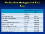 medication management tool use