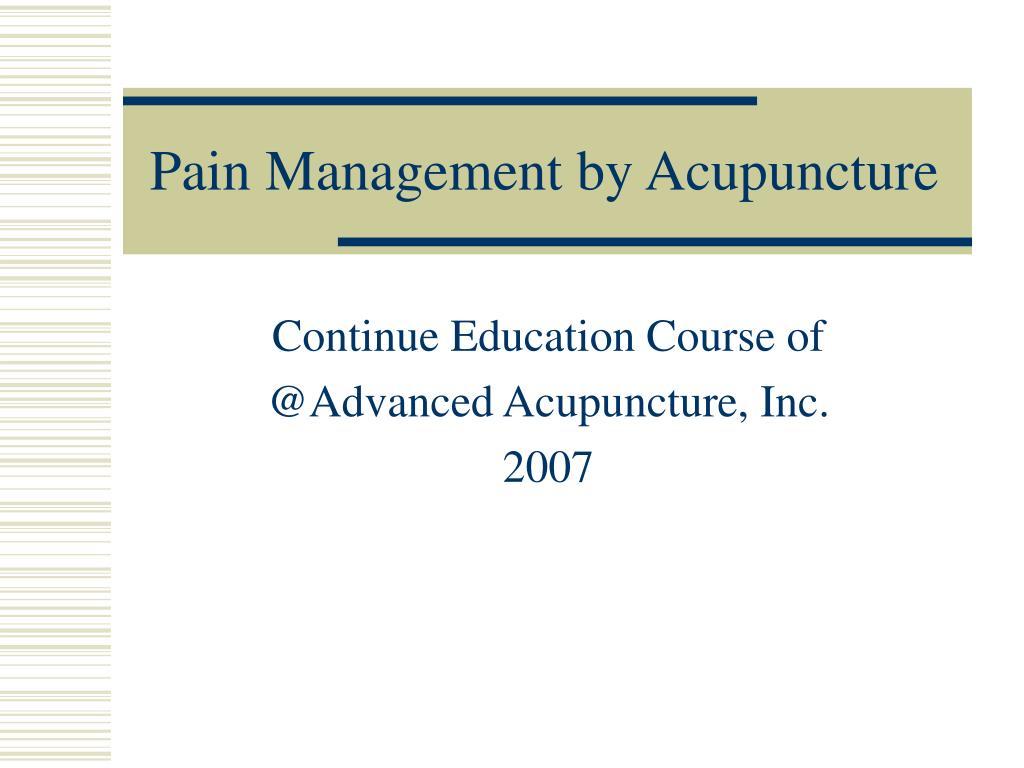 pain management by acupuncture l.