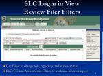 slc login in view review filer filters