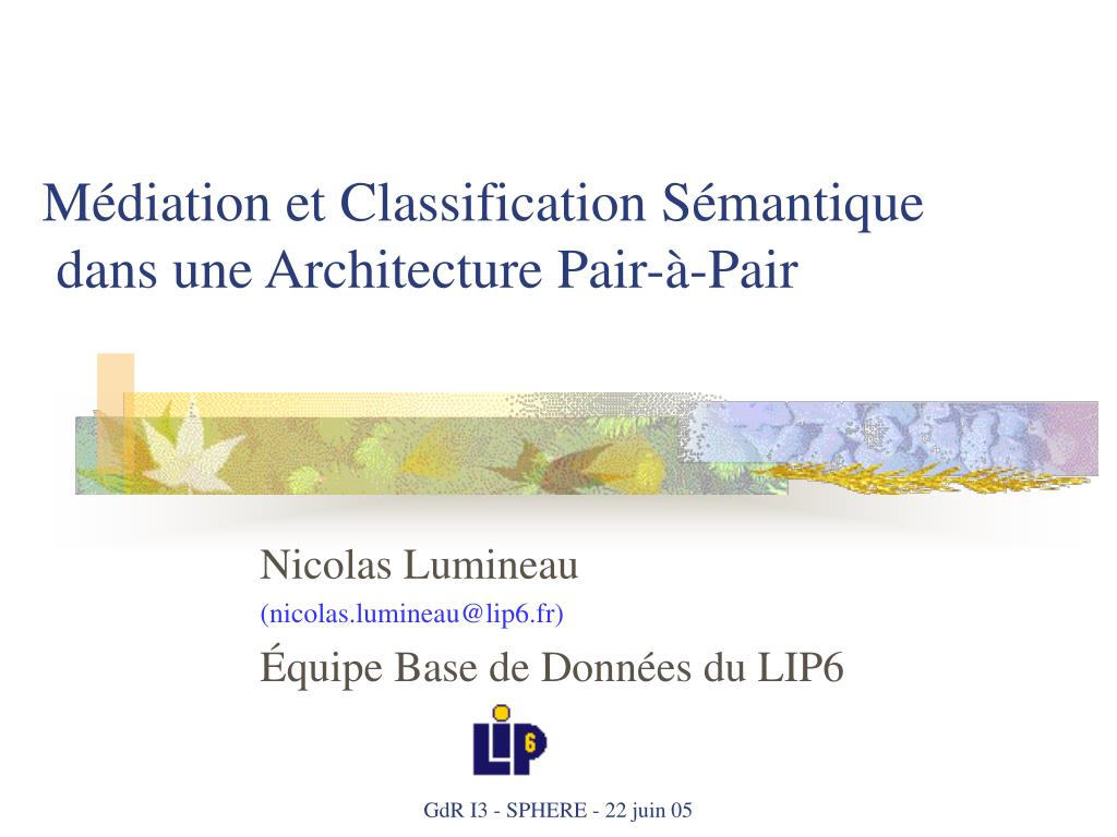 m diation et classification s mantique dans une architecture pair pair l.