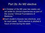 part 2b an m2 elective