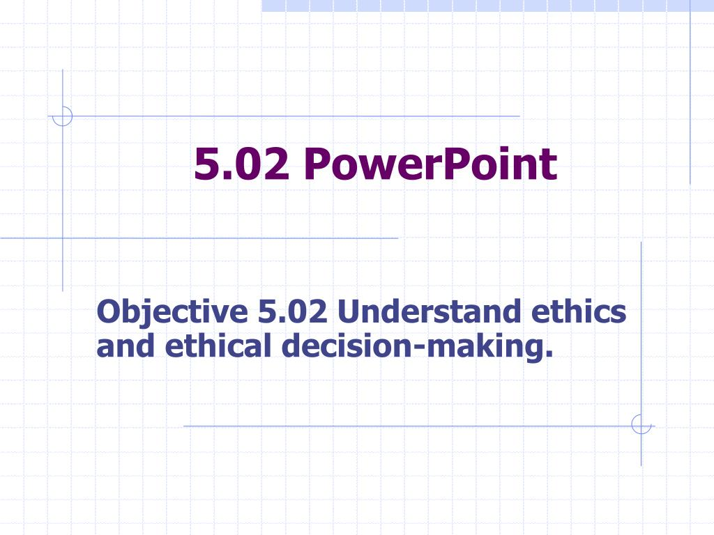 5 02 powerpoint l.