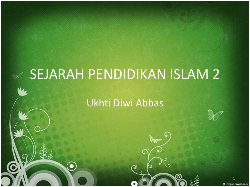 sejarah pendidikan islam 2 l.