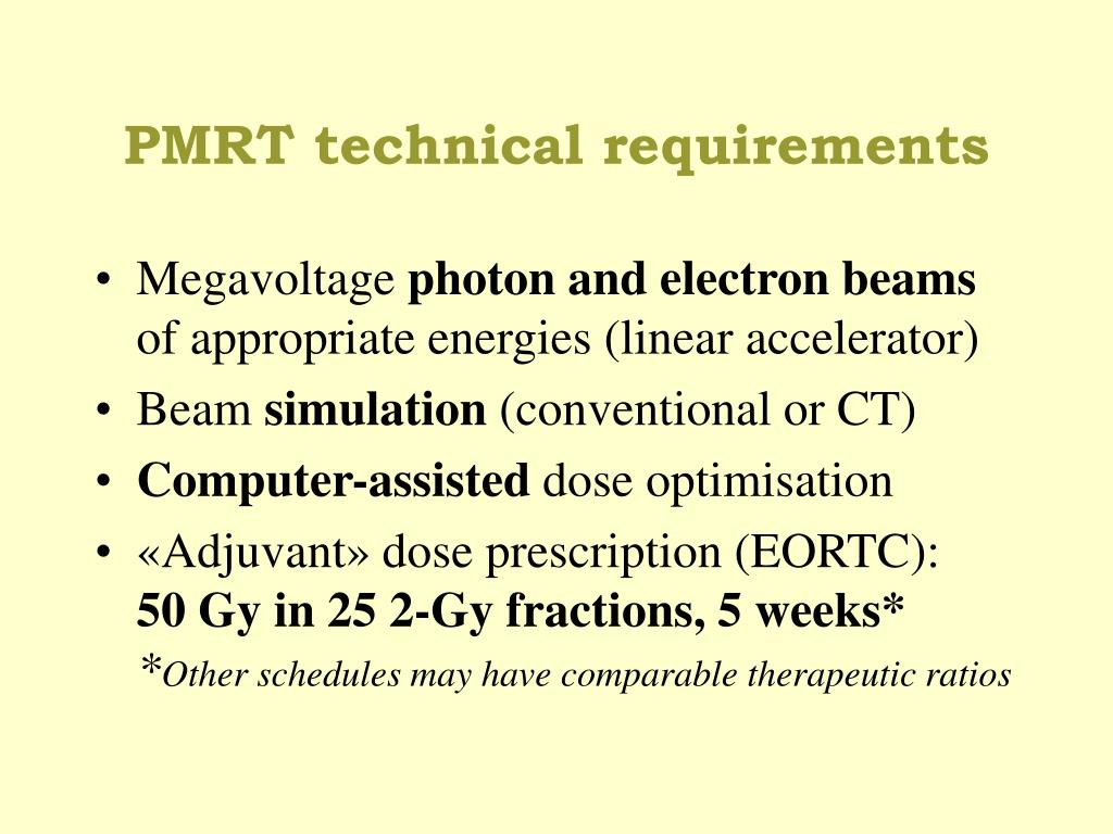 PMRT technical requirements