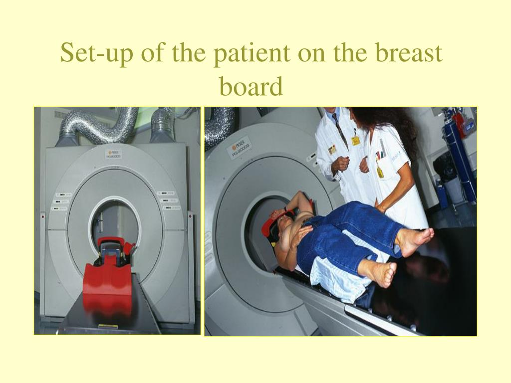 Set-up of the patient on the breast board