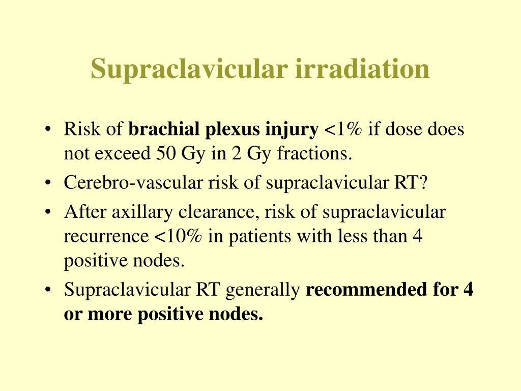 Supraclavicular irradiation