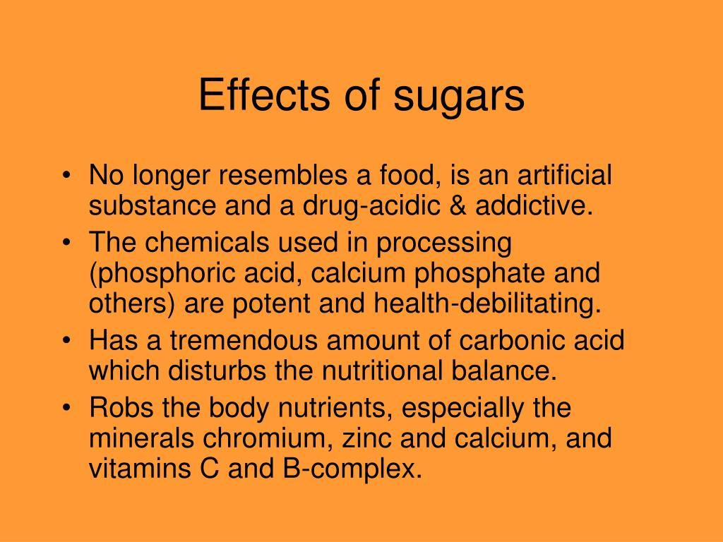 Effects of sugars