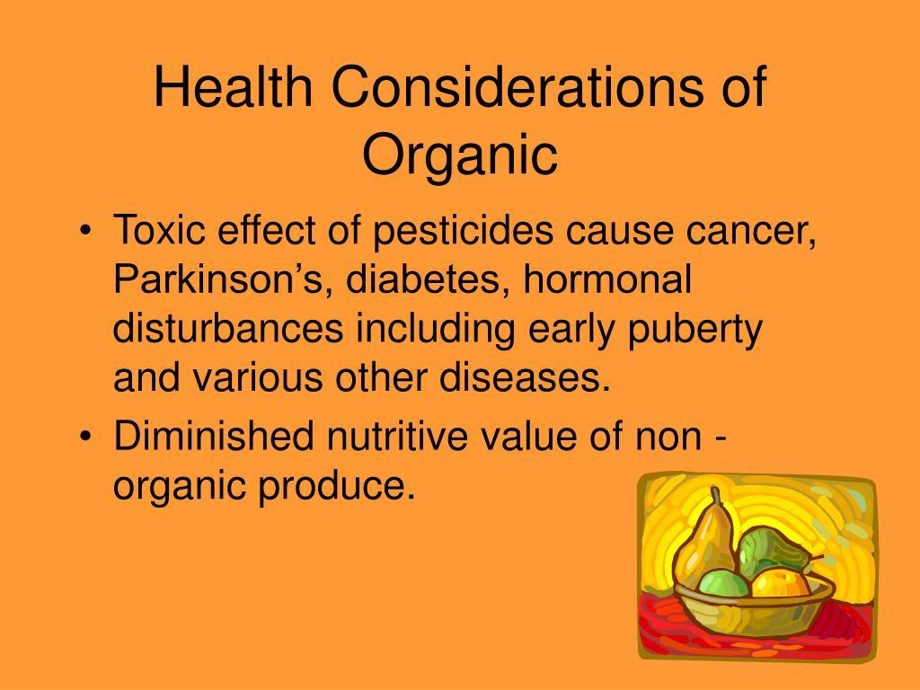 Health Considerations of Organic