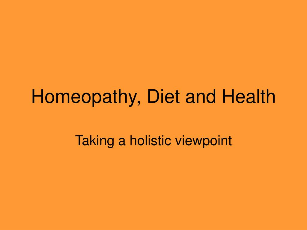 Homeopathy, Diet and Health