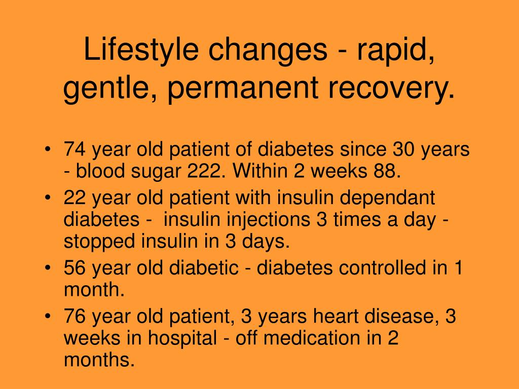 Lifestyle changes - rapid, gentle, permanent recovery.