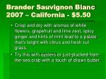 brander sauvignon blanc 2007 california 5 50