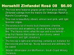 horsehill zinfandel ros 08 6 00