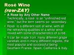 ros wine row zay
