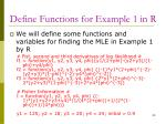 define functions for example 1 in r