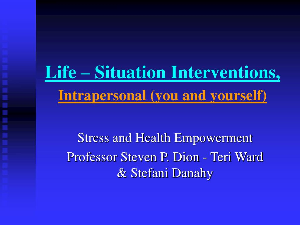 life situation interventions intrapersonal you and yourself