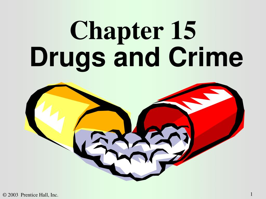 chapter 15 drugs and crime l.