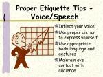 proper etiquette tips voice speech