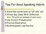 tips for good speaking habits20
