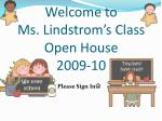 welcome to ms lindstrom s class open house 2009 10