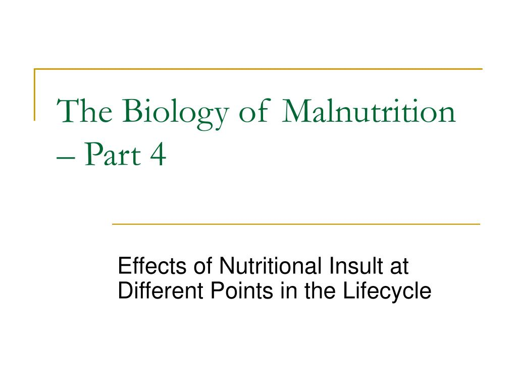 the biology of malnutrition part 4 l.