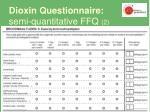 dioxin questionnaire semi quantitative ffq 2