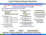 loan product design decisions