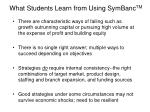 what students learn from using symbanc tm