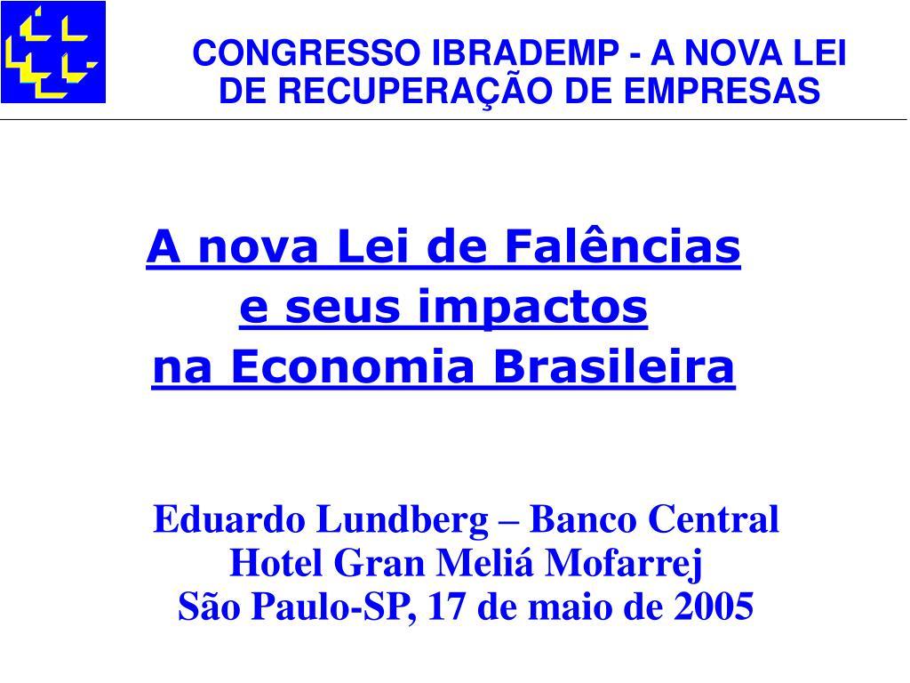 a nova lei de fal ncias e seus impactos na economia brasileira l.