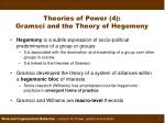 theories of power 4 gramsci and the theory of hegemony
