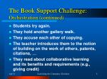 the book support challenge orchestration continued
