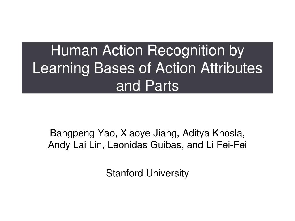 human action recognition by learning bases of action attributes and parts l.