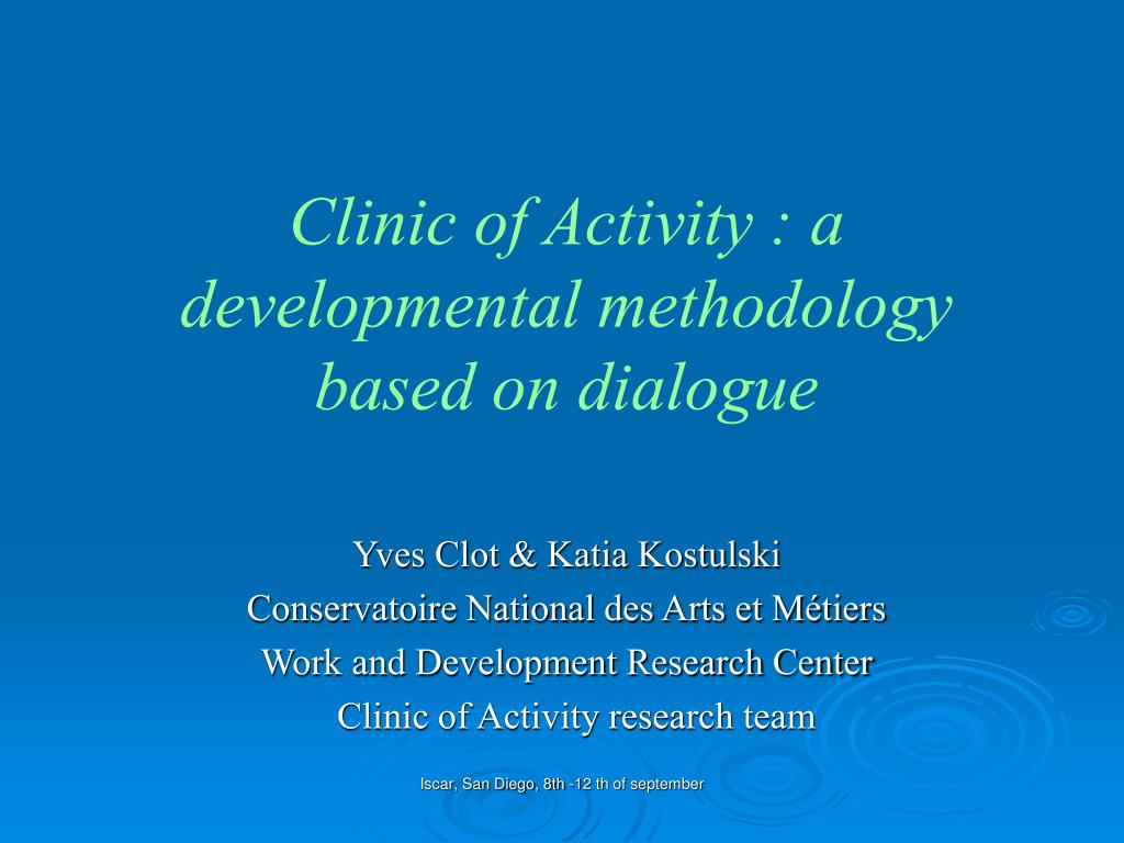 clinic of activity a developmental methodology based on dialogue l.