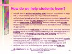 how do we help students learn