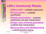 lbd s community rituals43