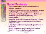 novel features