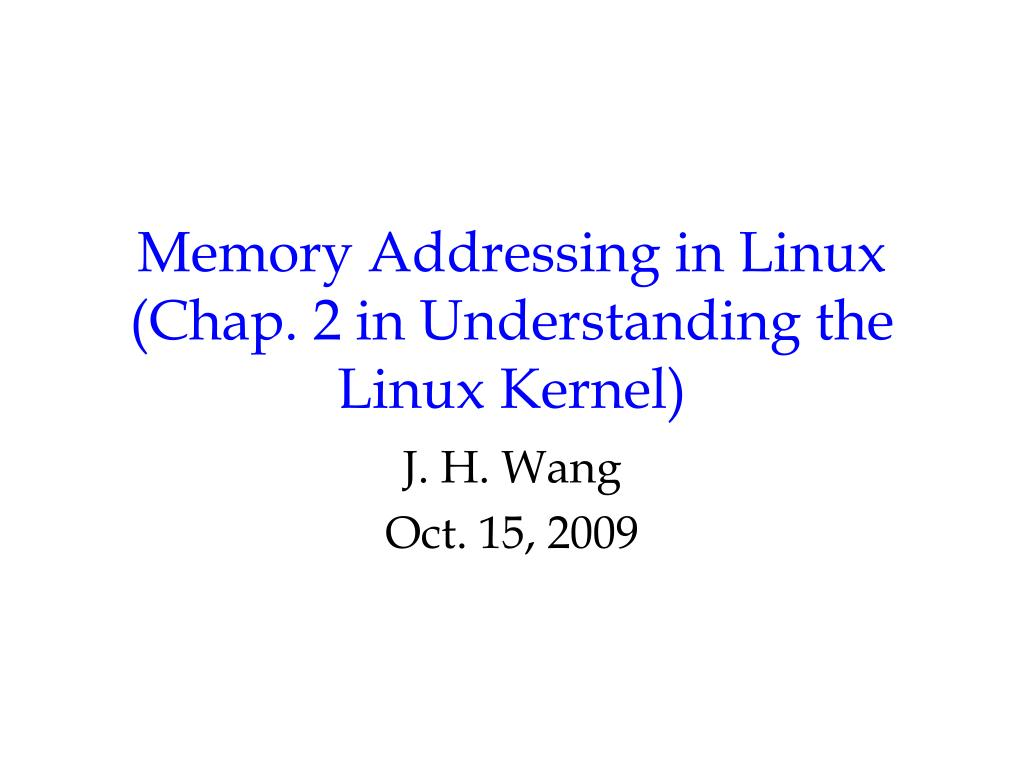 memory addressing in linux chap 2 in understanding the linux kernel l.