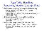 page table handling functions macros see pp 57 61