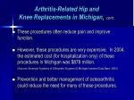 arthritis related hip and knee replacements in michigan cont27