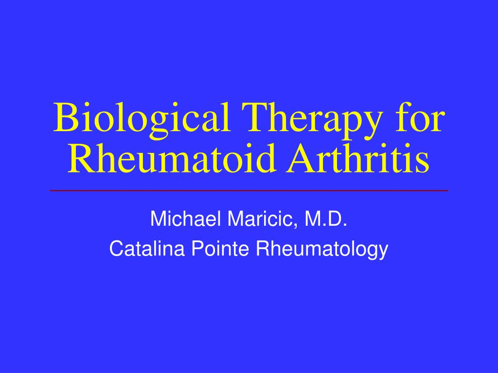 biological therapy for rheumatoid arthritis l.