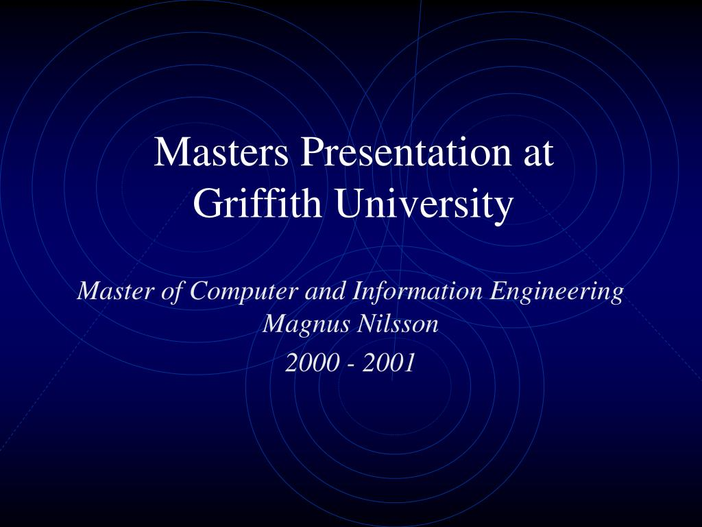 masters presentation at griffith university l.