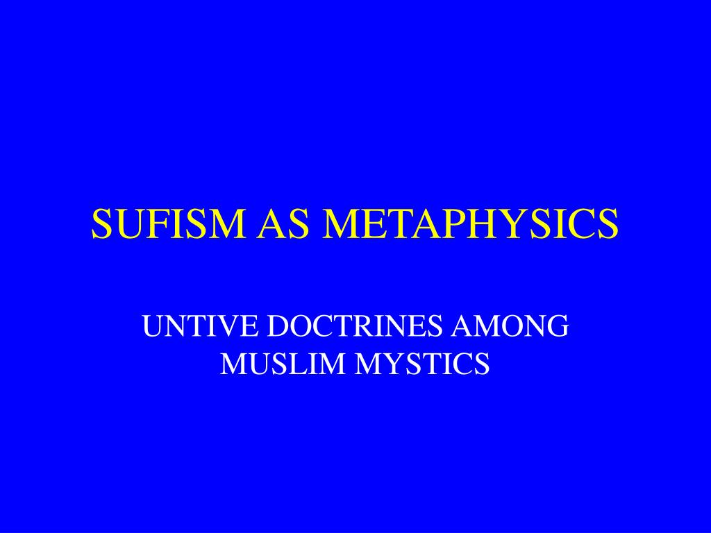 sufism as metaphysics l.