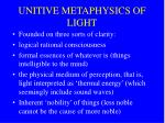 unitive metaphysics of light