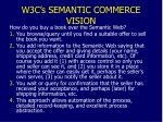 w3c s semantic commerce vision