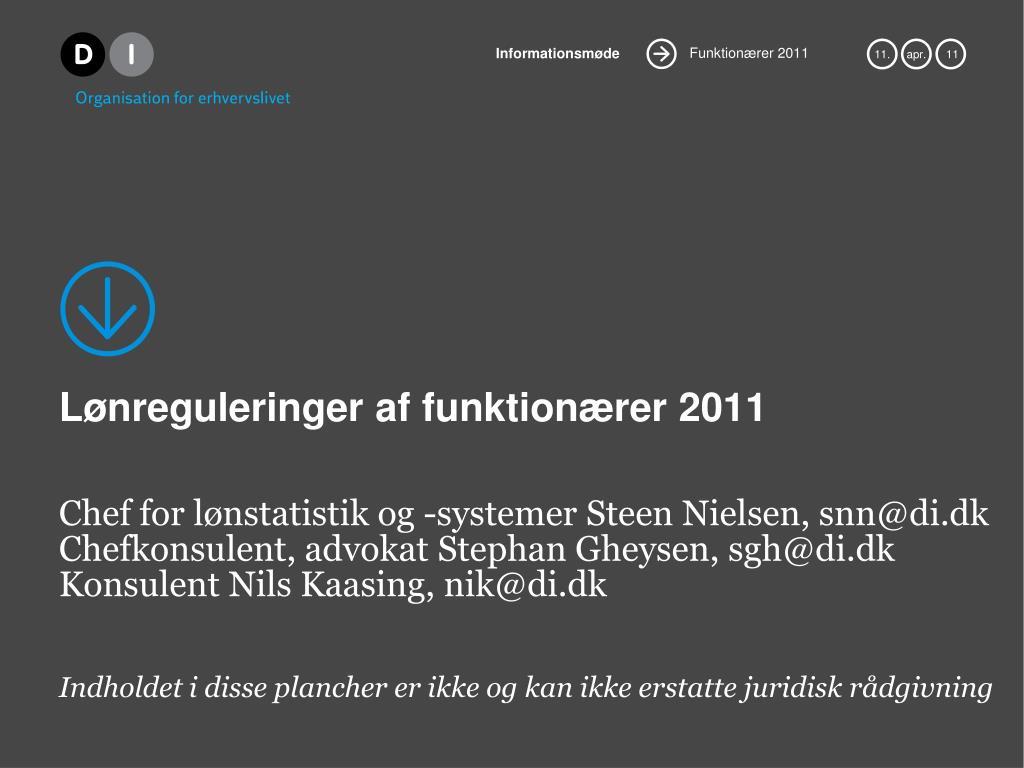 l nreguleringer af funktion rer 2011 l.