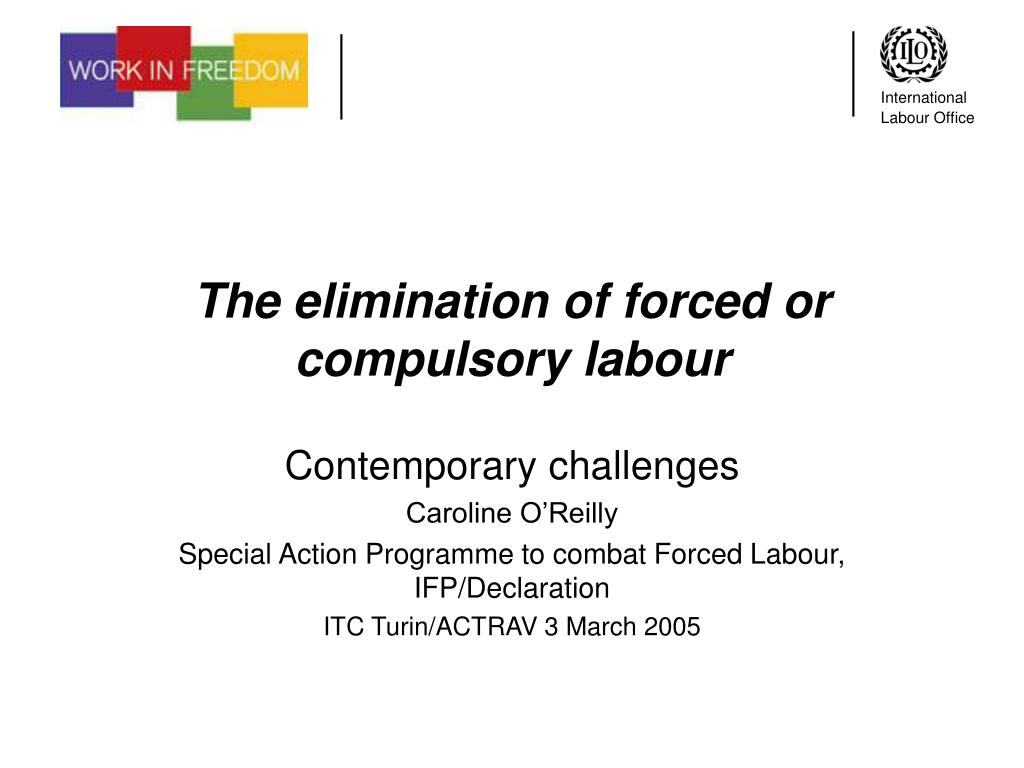 the elimination of forced or compulsory labour l.