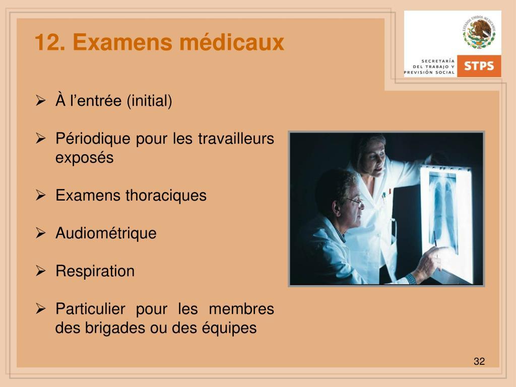 12. Examens médicaux