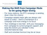 making the shift from campaign mode to on going major giving